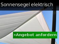 Angebot anfordern zum Sonnensegel elektrisch